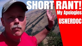 Short Rant - My Apologies! USNERDOC