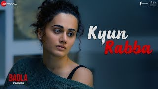 Kyun Rabba - Official Video Song