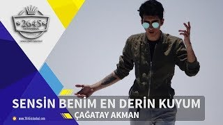 Çağatay Akman - Sensin Benim En Derin Kuyum (Official Video)