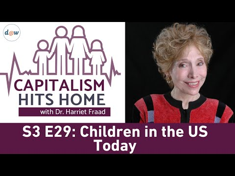 Capitalism Hits Home: Children in the US Today