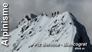 Alpinisme : Piz Bernina 4049 m Biancograt