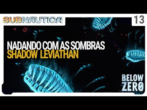 Nadando com as sombras, o Shadow Leviathan está quase pronto - Subnautica Below Zero - PT-BR - Ep 13