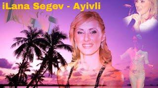 Ilana Segev   Ayivli   BY = SURAM3LI