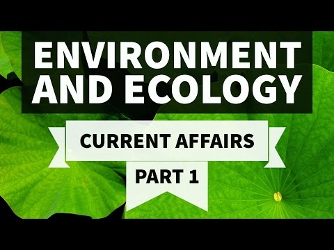 Download Environment & Ecology - 2016 + 2017 Current Affairs - Part 1 - UPSC/IAS