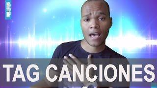 TAG CANCIONES DE MI VIDA - Video Youtube