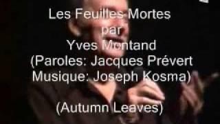 Les feuilles mortes -  Yves Montand - Subtítulos en español