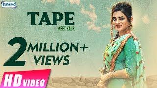 Tape  Meet Kaur