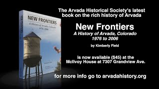 Preview image of New Frontiers A History of Arvada, CO 1976-2006 Book PSA