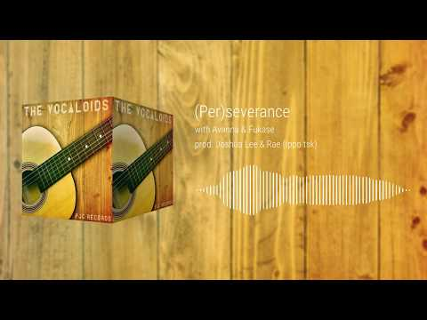 The Vocaloids - (Per)severance