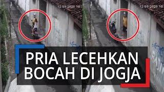Pasca-Viral Pria Lecehkan Bocah di Yogya Terekam CCTV, Wajah Pelaku Tersebar, Polisi Buru Pelaku