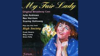 My Fair Lady: On the Street Where You Live