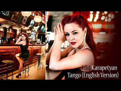 Lilit Karapetyan - Tango (English Version) NEW 2020