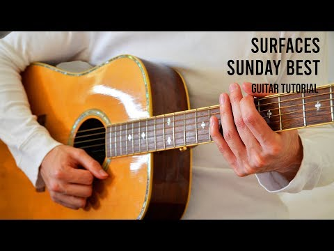 download lagu mp3 mp4 Surfaces - Sunday Best Chord, download lagu Surfaces - Sunday Best Chord gratis, unduh video klip Surfaces - Sunday Best Chord