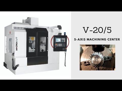 MICROCUT - V20/5 5-Achsen Vertikal Bearbeitungscenter