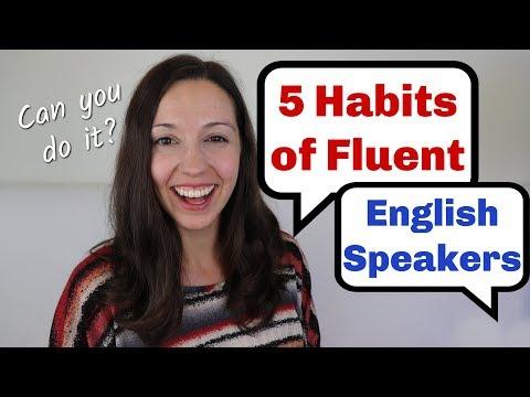 5 Habits of Fluent English Speakers
