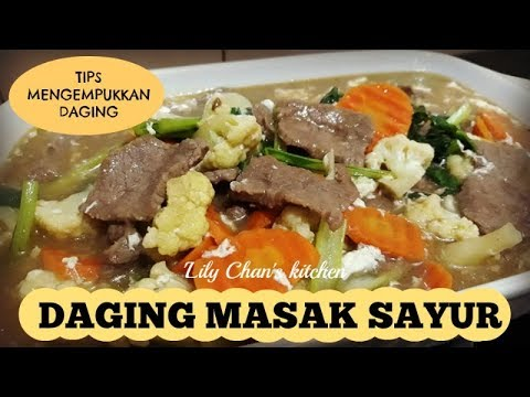 DAGING MASAK SAYUR Ala LC (plus Tips Membuat Daging Empuk)