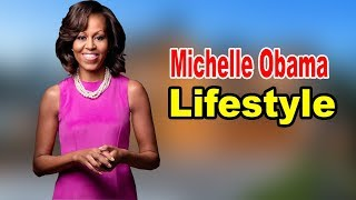 Michelle Obama - Lifestyle, Family, Hobbies, Net Worth, Biography 2020 | Celebrity Glorious