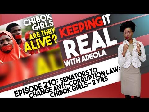 Keeping It Real With Adeola- 210 (Senators To Change Anti-Corruption Law; Chibok Girls- 2 Yrs After)