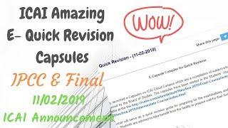 ICAI Announcement    E-Capsule Complier for Quick Revision