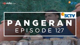 Pangeran   Episode 127