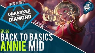 Back to Basics, ANNIE - Unranked to Diamond - Episode 36
