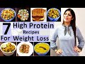 7 High Protein Recipes For Weight Loss For a Week In Hindi | Pure Vegetarian