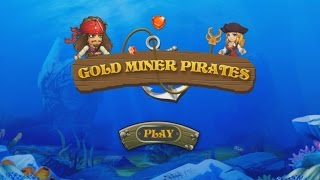 Gold Miner Pirates - Android Gameplay HD