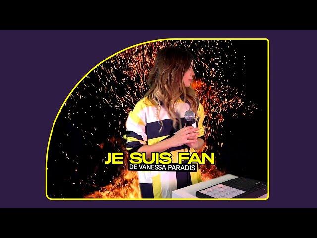 Je suis fan de Vanessa Paradis (L'incendie cover) - ALICE ET MOI