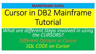 Cursor in DB2 Mainframe Tutorial | Different Steps,  Different Options, SQL CODE on Cursor