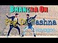 Bhangra On Peg Di Washna | Amrit Maan | Ft.Dj Flow| kavagoo Dancing | By.Amit Uppal & Gaurav Markand