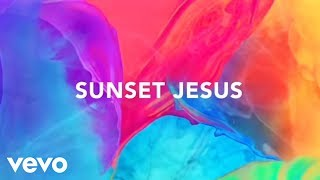 Avicii   Sunset Jesus (Lyric Video)