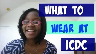 What to wear at ICDC