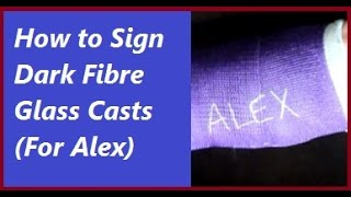 How To Sign Fiber Glass Cast: Life With A Cast (Broken Arm) Episode 5