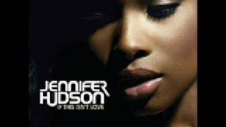 Jennifer Hudson   If This Isn't Love (Fraser T Smith Remix)(Audio)