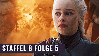 Die Rache Der Mad Queen | Game Of Thrones Staffel 8 Folge 5