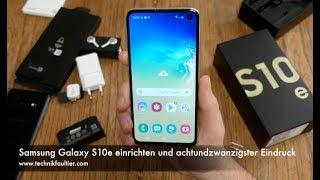 Samsung Galaxy S10e einrichten und achtundzwanzigster Eindruck