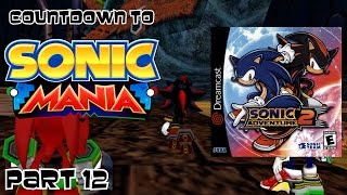 Countdown Sonic Mania Part 12 Sonic Adventure 2 2001 Cannons
