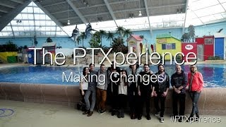 The PTXperience Episode 6 Making Changes