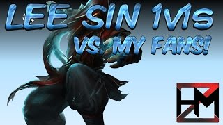 Lee Sin vs. My Fans | MORE 1v1s FOR GLORY (League of Legends)