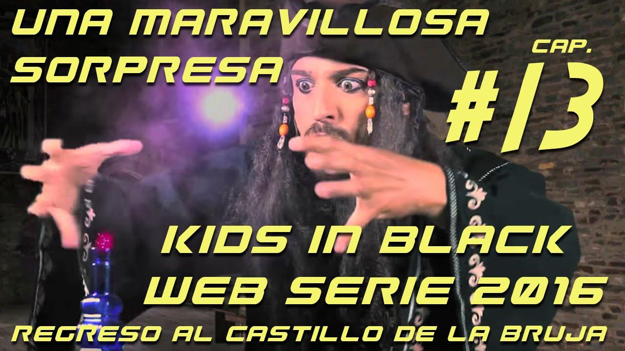 Una maravillosa sorpresa - Capítulo 13 - Regreso al Castillo de la Bruja - KIB- Web Serie
