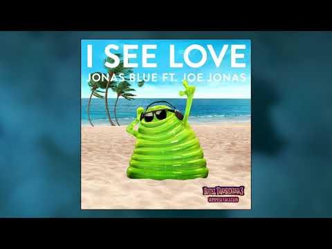 Jonas Blue - I See Love ft. Joe Jonas (Official Audio)