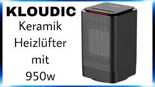 "KLOUDIC Keramik Heizlüfter 450W/950W | Unboxing & Review | 4K Ultra HD | ""DaLaMo"""