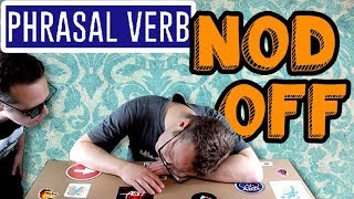 To Nod Off - Learn English Phrasal Verbs