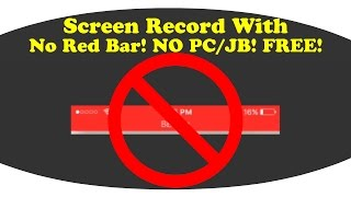 How To Record Your Full Screen/No Red Bar On iOS 10/9! NO PC/JB! FREE!