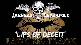 Avenged Sevenfold - 'Lips Of Deceit' - Backing Track (FULL) No Vocals