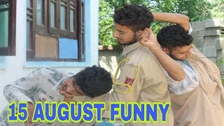 15 AUGUST FUNNY VIDEO