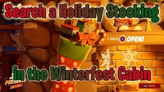 How to Search the Holiday Stocking in the Winterfest Cabin in Fortnite!