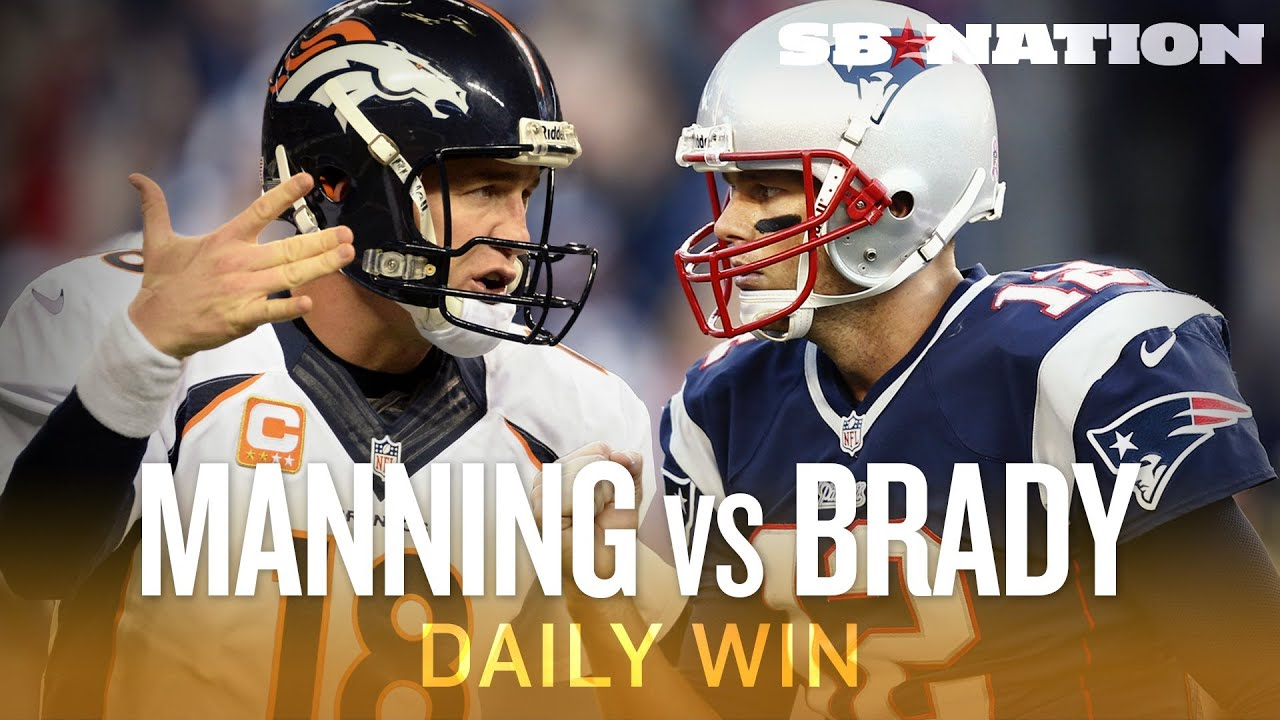 Broncos-Patriots on Sunday Night Football is Manning-Brady 14 - The Daily Win thumbnail