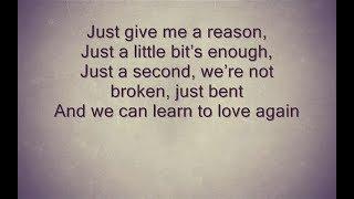 P!nk - Just Give Me A Reason [Lyrics] Ft. Nate Ruess