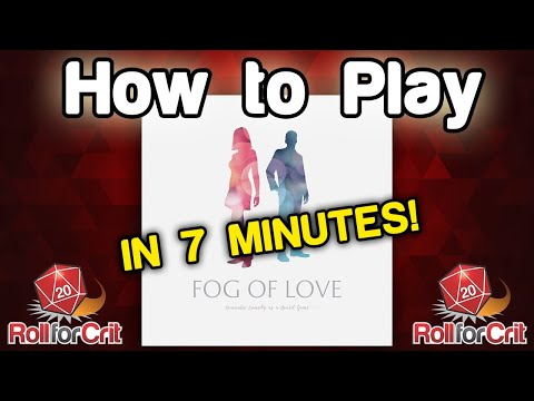 How to Play Fog of Love | Roll For Crit